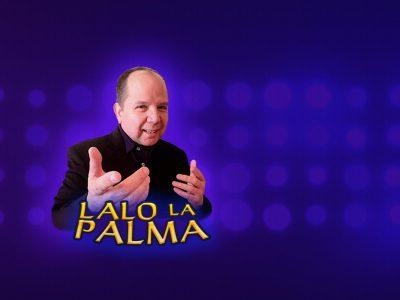 Lalo-la-Palma-comediante-contrataciones-8444-550-550